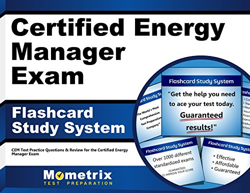Certified Energy Manager Exam Flashcard Study System: CEM Test Practice Questions & Review for the Certified Energy Manager Exam (Cards)
