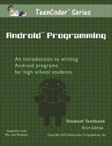 TeenCoder: Android Programming (TeenCoder Java Series, Volume 2) - Teencoder Java Programming