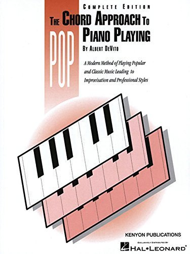 Chord Approach to Pop Piano Playing (Complete): Piano Technique (1994-06-01) -