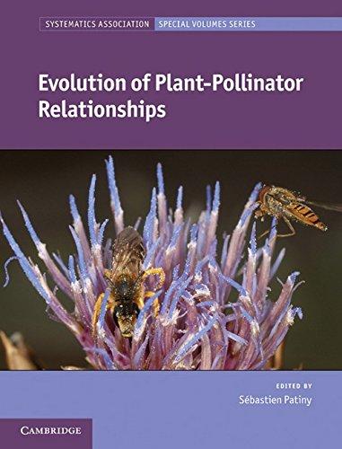 Evolution of Plant-Pollinator Relationships (Systematics Association Special Volume Series)