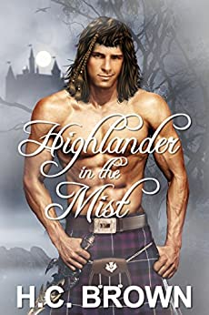 Highlander in the Mist by [Brown, H.C.]