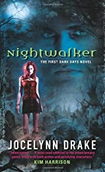 Nightwalker: The First Dark Days Novel (Dark Days Series)