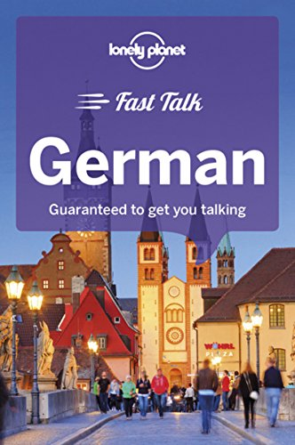 Lonely Planet Fast Talk German (Phrasebook)...