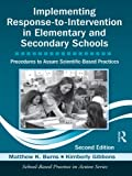 Implementing Response-to-Intervention in Elementary and Secondary Schools: Procedures to Assure Scientific-Based Practices, Second Edition (School-Based Practice in Action) Pdf