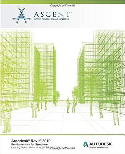 Autodesk Revit 2019.0: Fundamentals for Structure (Metric Units): Autodesk Authorized Publisher - Original PDF