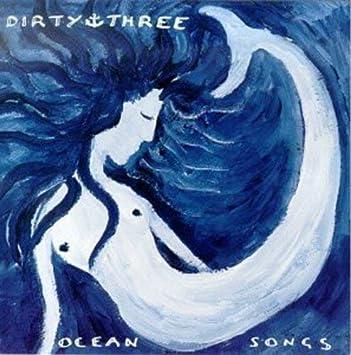 dirty three ocean songs