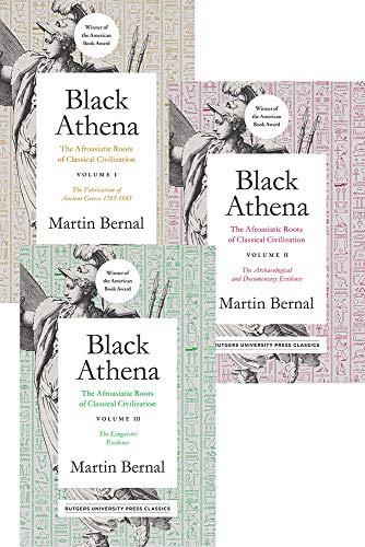 Black Athena (3 vol set): The Afroasiatic Roots of Classical Civilization