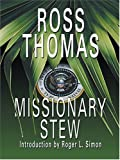 Missionary Stew, Ross Thomas, 0786270659