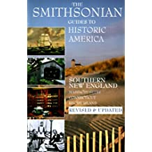 Smithsonian Guides to Historic America: Southern New England - Massachusetts, Connecticut, Rhode Island (Vol 2)