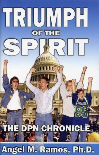 Triumph of the Spirit: The DPN Chronicle