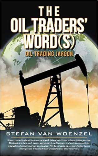 Amazon the oil traders words oil trading jargon the oil traders words oil trading jargon fandeluxe Gallery