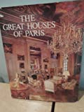 The Great Houses of Paris, Claude Fregnae and Wayne Andrews, 0670349720