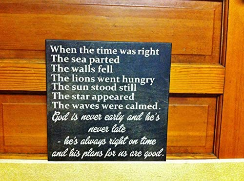 Iliogine Home Decorative Wood Sign When The Time was Right Parting of The Red Seas Biblical Passage God is Never Early and Hes Never Late Options Plaque with Sayings Cabin Decor]()