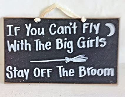 Plaques & Signs Halloween sign If you cant fly with big girls stay off broom witch decor wood