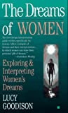 img - for The Dreams of Women: Exploring and Interpreting Women's Dreams book / textbook / text book