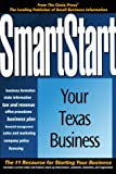 SmartStart Your Texas Business, Oasis Press Staff and PSI Research Staff, 155571417X