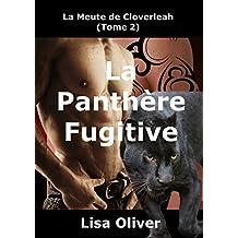 La Panthere Fugitive (La Meute de Cloverleah t. 2) (French Edition)