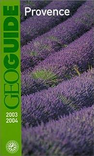 Provence. Edition 2003/2004 par Manuel Jardinaud