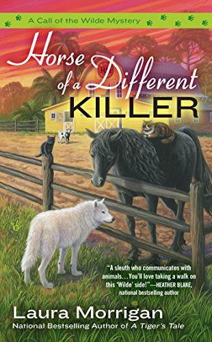 Horse of a Different Killer (A Call of the Wilde Mystery Book 3)