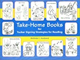 Take-Home Books for Tucker Signing Strategies for Reading, Melinda C. Ausband, 1929229119