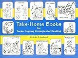 Take-Home Books for Tucker Signing Strategies for Reading, Melinda C. Ausband, 1929229119
