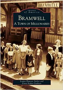 Book Bramwell:ATownofMillionaires(WV)(ImagesofAmerica)