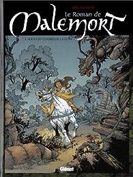 Le Roman de Malemort, tome 1 : Sous les cendres de la lune par Éric Stalner