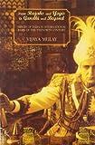 From Rajahs and Yogis to Gandhi and Beyond, Vijaya Mulay, 1905422962
