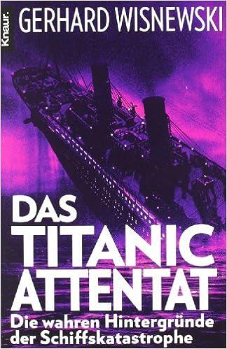 "Résultat de recherche d'images pour ""Das Titanic-Attentat: Die wahren Hintergründe der Schiffskatastrophe"" de Gerhard Wisnewski"""