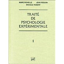 Traité de psychologie expérimentale, t.01