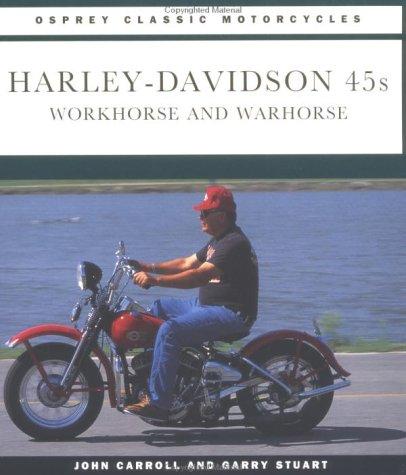 Harley Davidson 45s (Osprey Classic