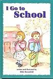 I Go to School, Rikki Benenfeld, Hachai Publishing, 0922613826