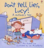 Don't Tell Lies, Lucy! (Cautionary Tales)