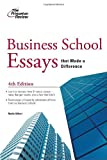 Business School Essays That Made a Difference, Princeton Review Staff, 0375427848