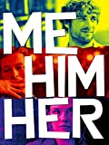Me Him Her