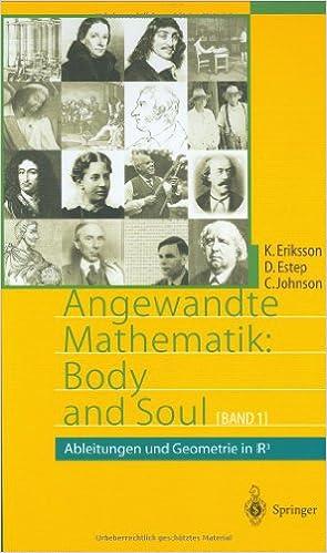 Free downloads books online Angewandte Mathematik: Body and Soul: Band 1: Ableitungen und Geometrie in IR3 (Springer-Lehrbuch) (German Edition) (Svensk litteratur) PDF CHM ePub