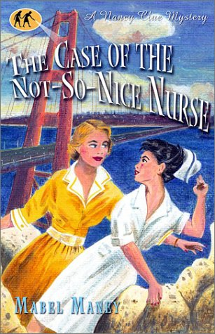 Download The Case of the Not-So-Nice Nurse (Nancy Clue Mysteries) PDF