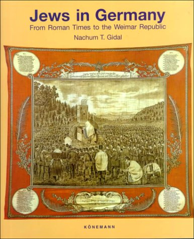 Jews In Germany  From Roman Times To The Weimar Republic
