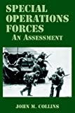 Special Operations Forces, John M. Collins, 1410223140