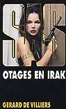 SAS, tome 157 : Otages en Irak par Villiers
