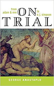 On Trial: From Adam & Eve to O. J. Simpson