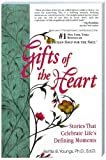 Gifts of the Heart, Bettie B. Youngs, 1558744509