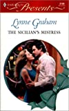 The Sicilian's Mistress (Harlequin Presents No. 2139) (Amnesia Christmas)