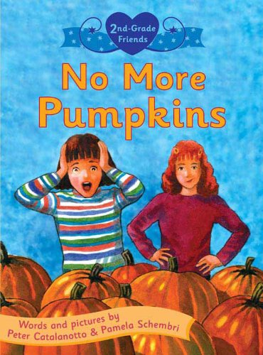 No More Pumpkins (Second Grade Friends) -