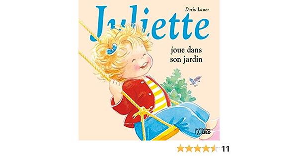 Juliette - t24 - juliette joue dans son jardin: Amazon.es: Lauer ...