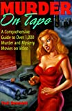 Murder on Tape, Ted Sennett, 0823083357