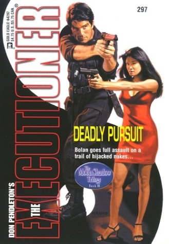 Read Online Deadly Pursuit: The Moon Shadow Trilogy (Executioner, 297) pdf