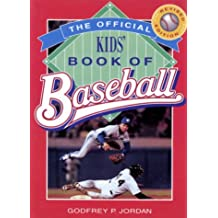 Official Kids Book Of Baseball