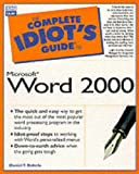 Complete Idiot's Guide to Microsoft Word 2000 (The Complete Idiot's Guide)