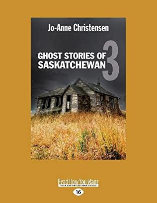 book cover of Ghost Stories of Saskatchewan 3